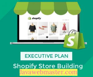 Shopify Store Building services cheap EXECUTIVE package