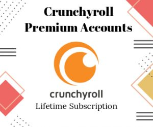 Buy Crunchyroll Premium Accounts Lifetime Subscription